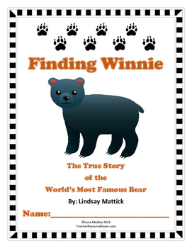 'Finding Winnie' Literature Unit by Lindsay Mattick