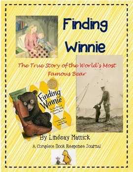 Finding Winnie by Lindsay Mattick-A Complete Book Response Journal