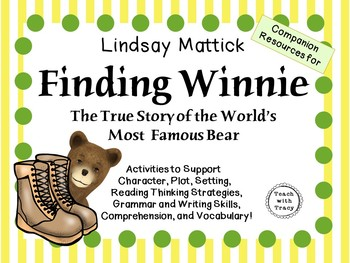 Finding Winnie by Lindsay Mattick:   A Complete Literature Study!
