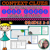 Finding Word Meaning Using Context Clues TASK CARDS: ANIMA