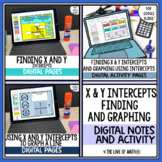 Finding X and Y Intercepts and Graphing Note and Activity