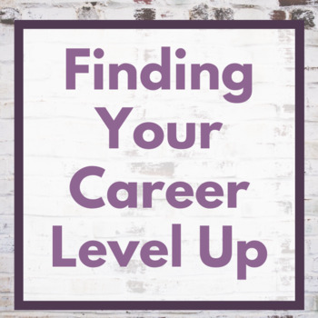 Finding Your Career Level Up