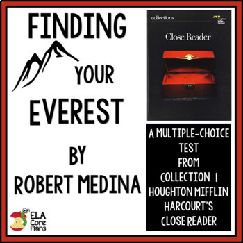 """""""Finding Your Everest"""" Quiz for Essay from Collections 7th Grade Close Reader"""