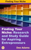 Finding Your Niche: Research and Study Guide for Aspiring Entrepreneurs
