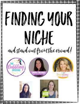 Finding Your Niche and Stand Out from the Crowd