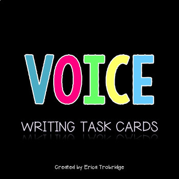 Finding Your Voice in Writing {Task Cards}