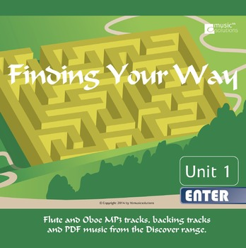 Finding Your Way Flute And Oboe mp3s and pdf unit 1.