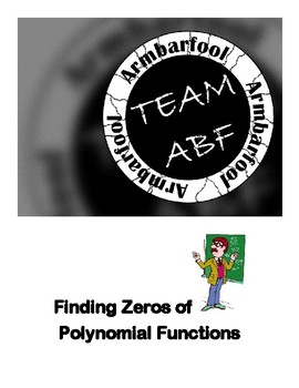 Finding Zeros of Polynomial Functions