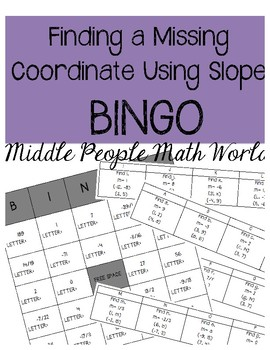 Finding a Missing Coordinate Using Slope BINGO