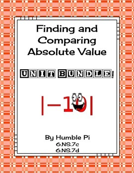 Finding and Comparing Absolute Value Bundle-6.NS.7c, 6.NS.7d