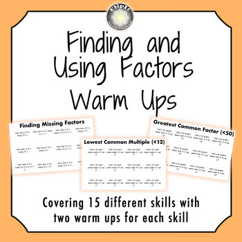 Finding and Using Factors Warm Ups