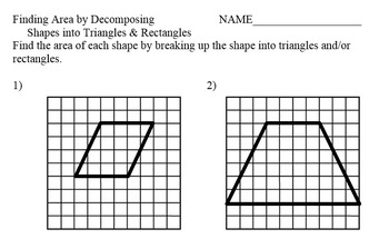 Finding area by decomposing shapes into triangles and rectangles.