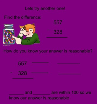 Use Estimation to Find if an Answer is Reasonable-3 digit Addition + Subtraction