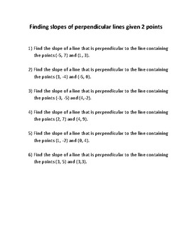 Finding slope and equations of perpendicular lines