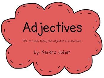 Locate Adjectives in Sentences PPT