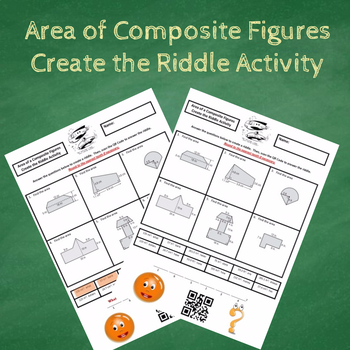 Finding the Area of Composite Figures Create the Riddle Activity