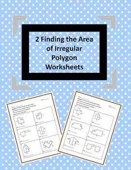 Area of irregular polygons teaching resources teachers pay teachers finding the area of irregular polygons 2 worksheets fandeluxe Choice Image