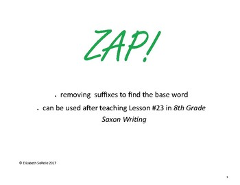 Finding the Base Word ZAP 8th Grade Saxon Writing