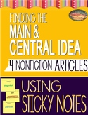 Finding the CENTRAL & MAIN IDEA Using the STICKY NOTE STRATEGY
