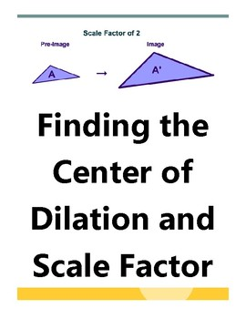 Finding the Center of Dilation and Scale Factor Worksheet