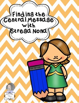 Finding the Central Message with Strega Nona