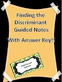 Finding the Discriminant Guided Notes with Answer Key