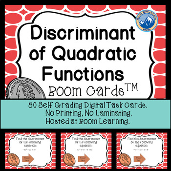 Finding the Discriminant of Quadratic Functions Boom Cards-Digital Task Cards