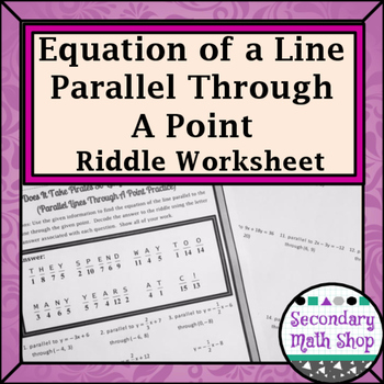 Finding the Equation of Line Parallel Through a Point Practice Riddle Worksheet