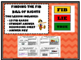 Finding the Fib - Bill of Rights/Civil War Amendments