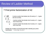 Finding the GCF - The Ladder Method