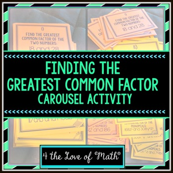 Finding the Greatest Common Factor Carousel Activity