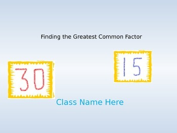 Finding the Greatest Common Factor GCF