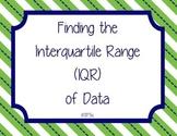 Finding the Interquartile Range -- 6th Grade Common Core Aligned