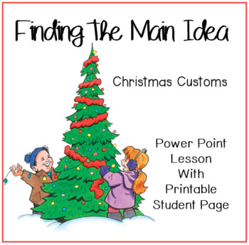 Finding the Main Idea: Christmas Customs
