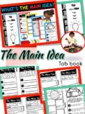 The Main Idea Interactive Tab Booklet (Comprehension Unit)