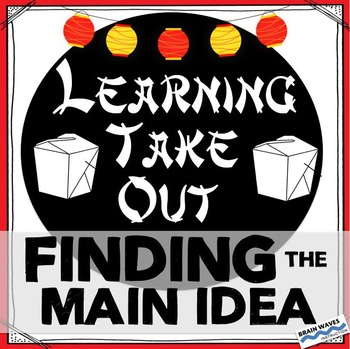 Finding the Main Idea - Learning Take Out - Task Card Activity
