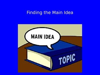 Finding the Main Idea PowerPoint