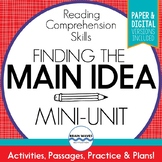 Main Idea:  Reading Comprehension Mini-Unit on Finding the