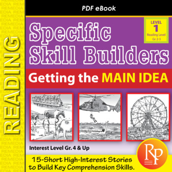Finding the Main Idea (Reading Level 2.0-3.5)