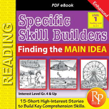Finding the Main Idea (Reading Level 2.0-3.5) - Enhanced