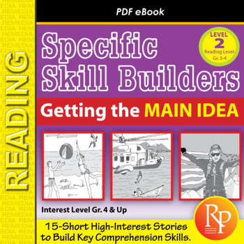 Finding the Main Idea (Reading Level 3.0-4.5)