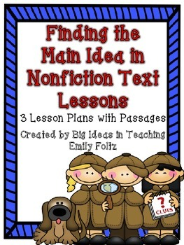 Finding the Main Idea and Details in Nonfiction Texts Lessons...Awesome!