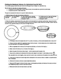 Finding the Maximum Volume of a Cylindrical Cup Fall 2013 (Editable)