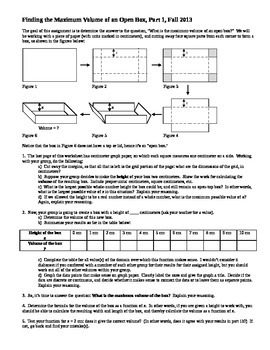 Calculus: Finding the Maximum Volume of an Open Box Part 1 Fall 2013 (Editable)