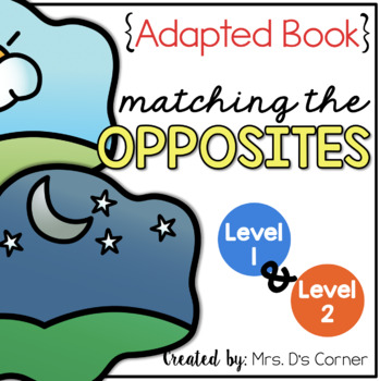 Finding the Opposite Adapted Book { Level 1 and Level 2 }