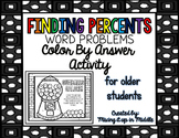 Finding the Percent of a Number WORD PROBLEM Color by Answer Activity