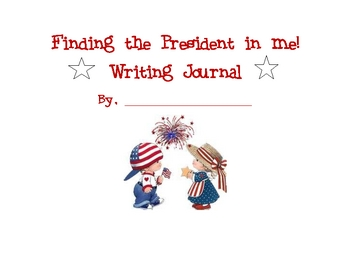Finding the President in Me Writing Journal