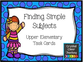 Finding the Simple Subject Task Cards