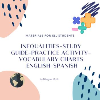 Inequalities-Study Guide-Practice Activity- Vocabulary Charts (ELLs)