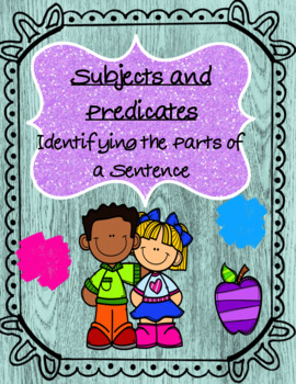 Finding the Subject & Predicate